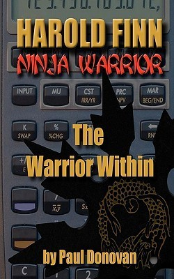 "Harold Finn - Ninja Warrior ""The Warrior Within"" by Paul  Donovan"