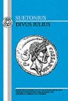 Julius Caesar: The Lives of the Twelve Caesars, Vol 1