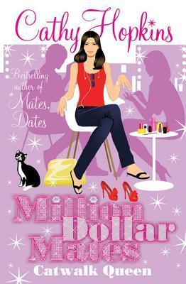 Catwalk Queen (Million Dollar Mates, #3)