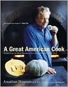 A Great American Cook: Recipes from the Home Kitchen of One of Our Most Influential Chefs