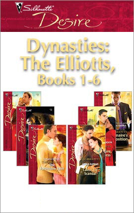 Dynasties: The Elliotts, Books 1-6 (Silhouette Desire)