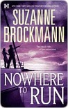 Nowhere to Run: Not Without Risk / A Man to Die For