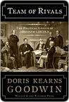 Team of Rivals by Doris Kearns Goodwin