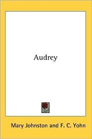 Audrey by Mary Johnston