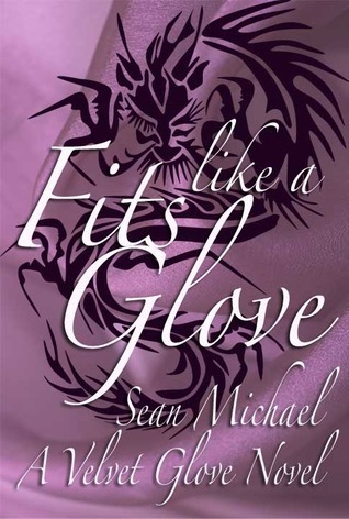 Fits Like a Glove by Sean Michael