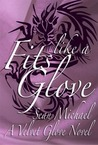 Fits Like a Glove (A Velvet Glove Novel)