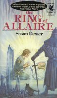 The Ring of Allaire by Susan Dexter