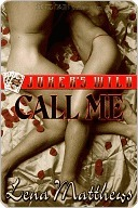 Call Me by Lena Matthews