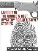 Library Of The World's Best Mystery And Detective Stories by Julian Hawthorne