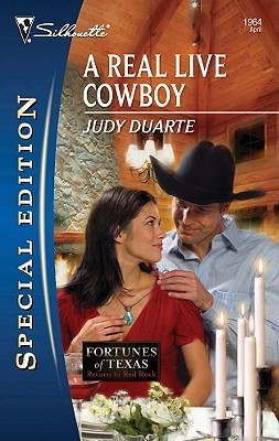 A Real Live Cowboy (Fortunes of Texas by Judy Duarte