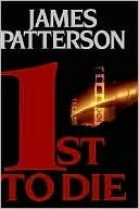 1st to Die by James Patterson