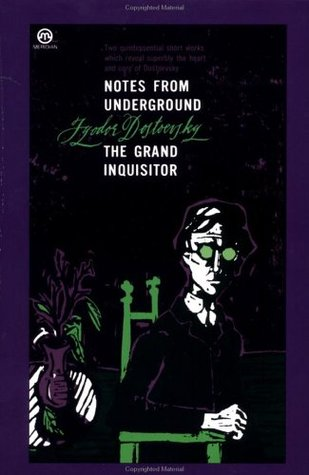 Notes from Underground; The Grand Inquisitor