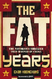 The Fat Years by Koonchung Chan