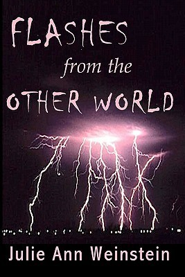Flashes from the Other World