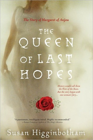The Queen of Last Hopes by Susan Higginbotham