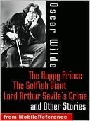 The Happy Prince, The Selfish Giant, Lord Arthur Savile's Cri... by Oscar Wilde