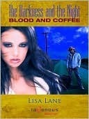 Blood and Coffee (The Darkness and the Night #1)