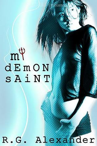My Demon Saint by R.G. Alexander