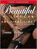 Beautiful Assassin by Emma Wildes