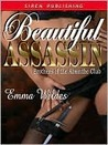 Beautiful Assassin (Brothers of the Absinthe Club, #6)