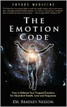 The Emotion Code by Bradley Nelson