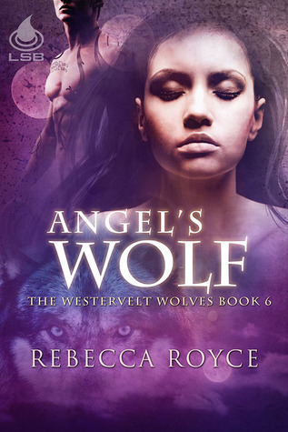 Angel's Wolf (Westervelt Wolves #6)