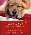 Bliss to You by Trixie Koontz