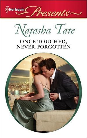 Once Touched, Never Forgotten by Natasha Tate