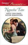 Once Touched, Never Forgotten (Harlequin Presents #3034)
