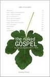The Naked Gospel: Truth You May Never Hear in Church
