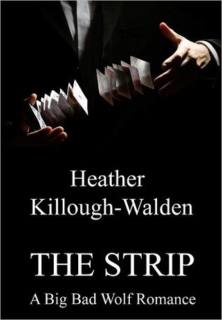 The Strip (The Big Bad Wolf, #2)