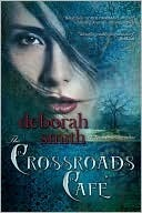 The Crossroads Cafe by Deborah Smith