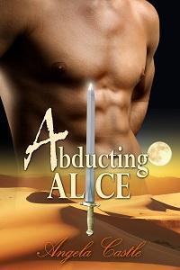 Abducting Alice by Angela Castle