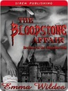 The Bloodstone Affair (Brothers of the Absinthe Club, #2)