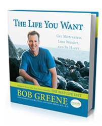 The Life You Want by Bob Greene
