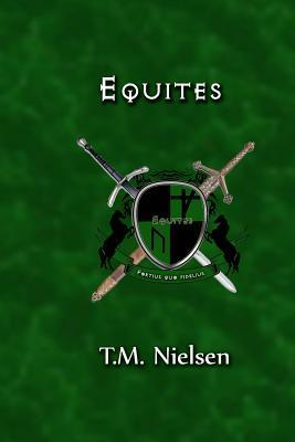 Equites by T.M. Nielsen