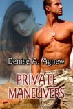 Private Maneuvers by Denise A. Agnew