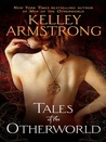 Tales of the Otherworld (Otherworld Stories, #2)