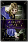 Mark of Royalty by Jennifer K. Clark