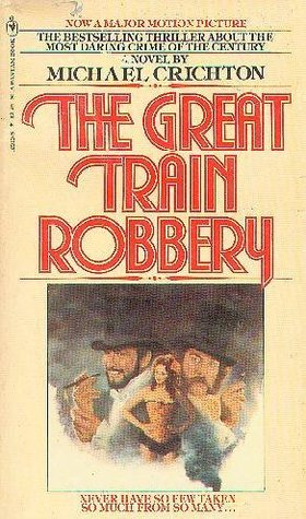 Free Download The Great Train Robbery by Michael Crichton PDF