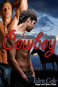 Welcome Home, Cowboy by Eden Cole