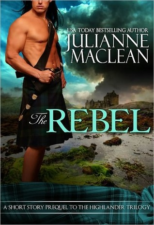 The Rebel by Julianne MacLean