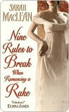Nine Rules to Break When Romancing a Rake (Love By Number, #1)