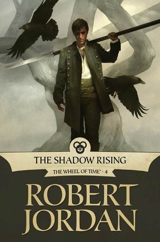 Goodreads | The Shadow Rising (Wheel of Time, #4)