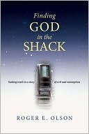 Finding God in the Shack w/ Study Guide by Roger E. Olson