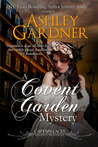 A Covent Garden Mystery by Ashley Gardner
