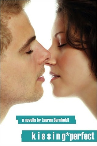 Kissing Perfect by Lauren Barnholdt