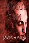 The Sword of Gideon (Realm Shift Trilogy #3)