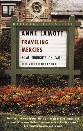 Review Traveling Mercies: Some Thoughts on Faith PDF by Anne Lamott
