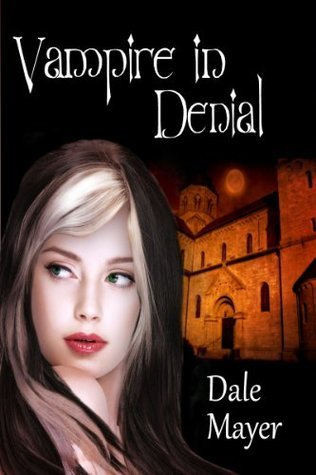 Vampire in Denial by Dale Mayer